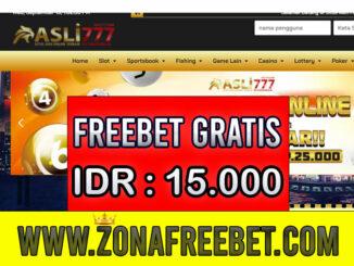Asli777 Freebet Gratis Rp 15.000 Tanpa Deposit