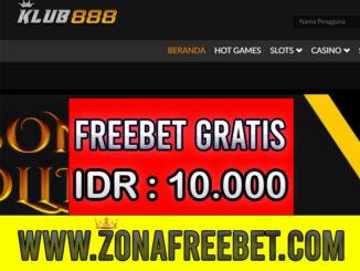 Klub888 Freebet Gratis Rp 10.000 Tanpa Deposit