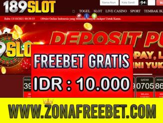 189Slot Freebet Gratis Rp 10.000 Tanpa Deposit