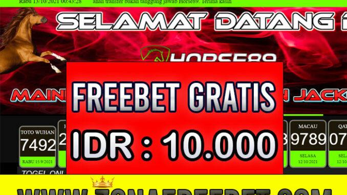 Horse89 Freebet Gratis Rp 10.000 Tanpa Deposit
