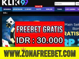 Klik99 Freebet Gratis Rp 30.000 Tanpa Deposit